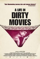 Life in Dirty Movies