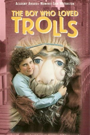 Boy Who Loved Trolls