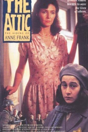 Attic: The Hiding of Anne Frank